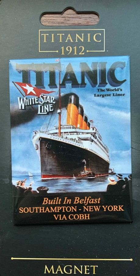 White Star Line Titanic Built in Belfast Metal Fridge Magnet