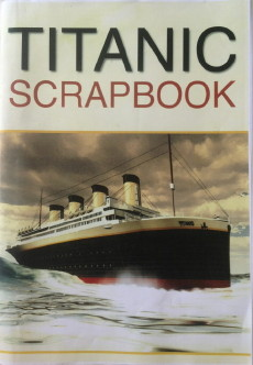 """New"" Titanic Scrap Book"