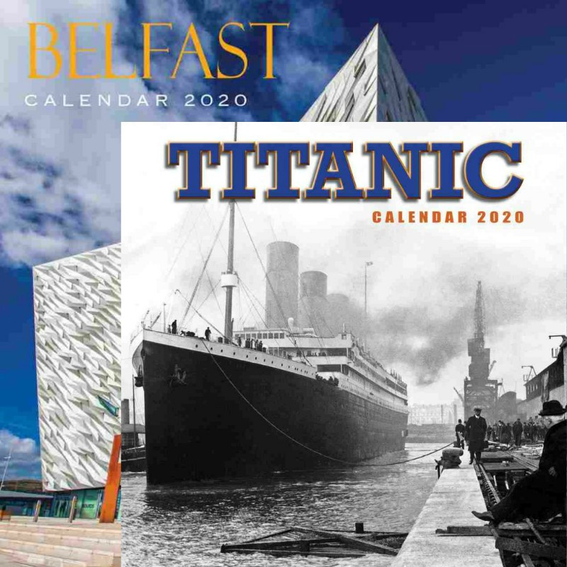 Belfast and Titanic Calendars 2020 - Set of 2