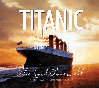 Titanic | The Last Farewell Musical Commemorative CD